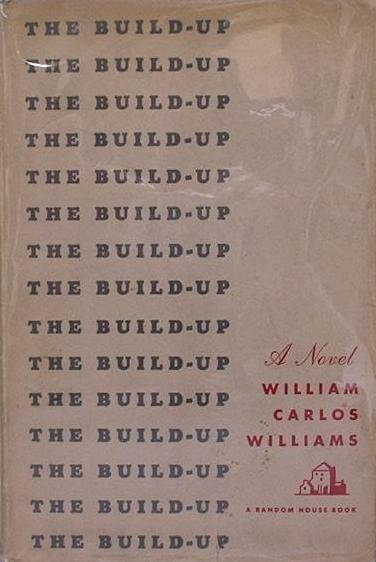 First edition cover of The Build-Up by Williams Carlos Williams