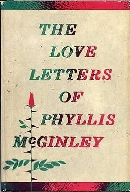 first edition cover of The Love Letters of Phyllis McGinley by Phyllis McGinley