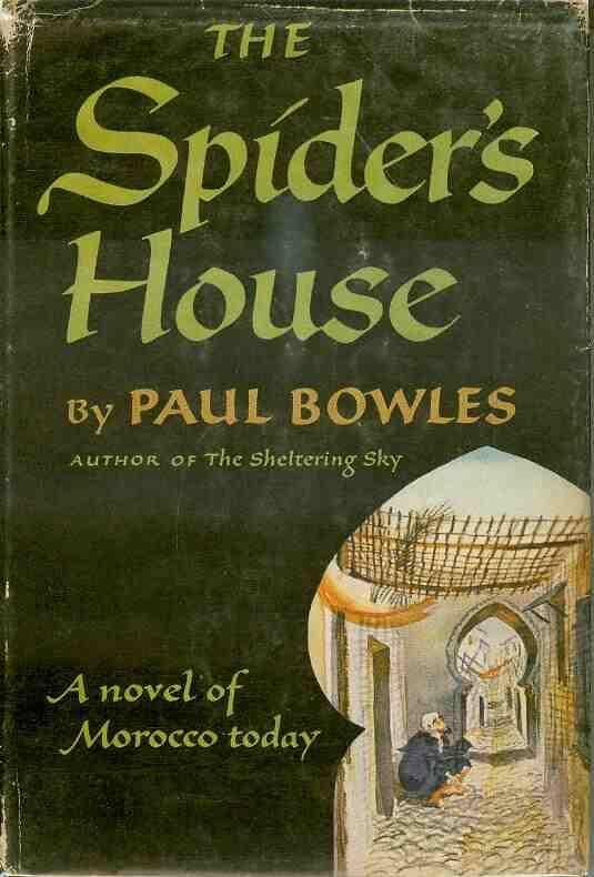 book cover of The Spider's House by Paul Bowles