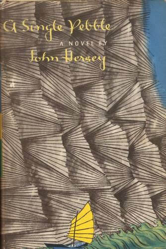 cover of A Single Pebble by John Hersey