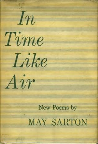 cover of In Time Like Air by May Sarton