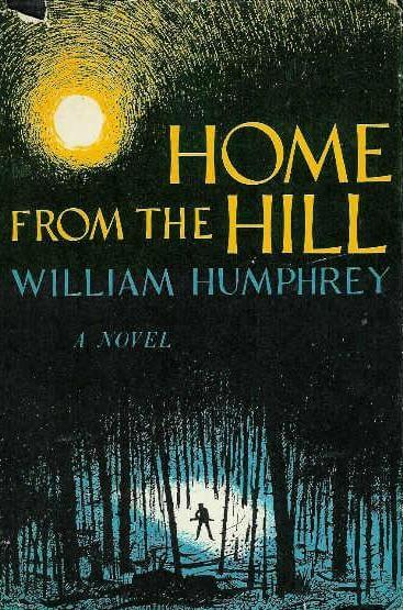 photo of Home from the Hill by William Humphrey