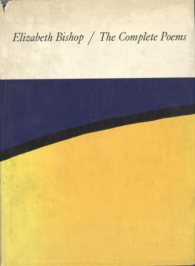 The Complete Poems - Elizabeth Bishop - book cover