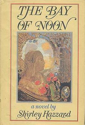 cover of The Bay of Noon by Shirley Hazzard