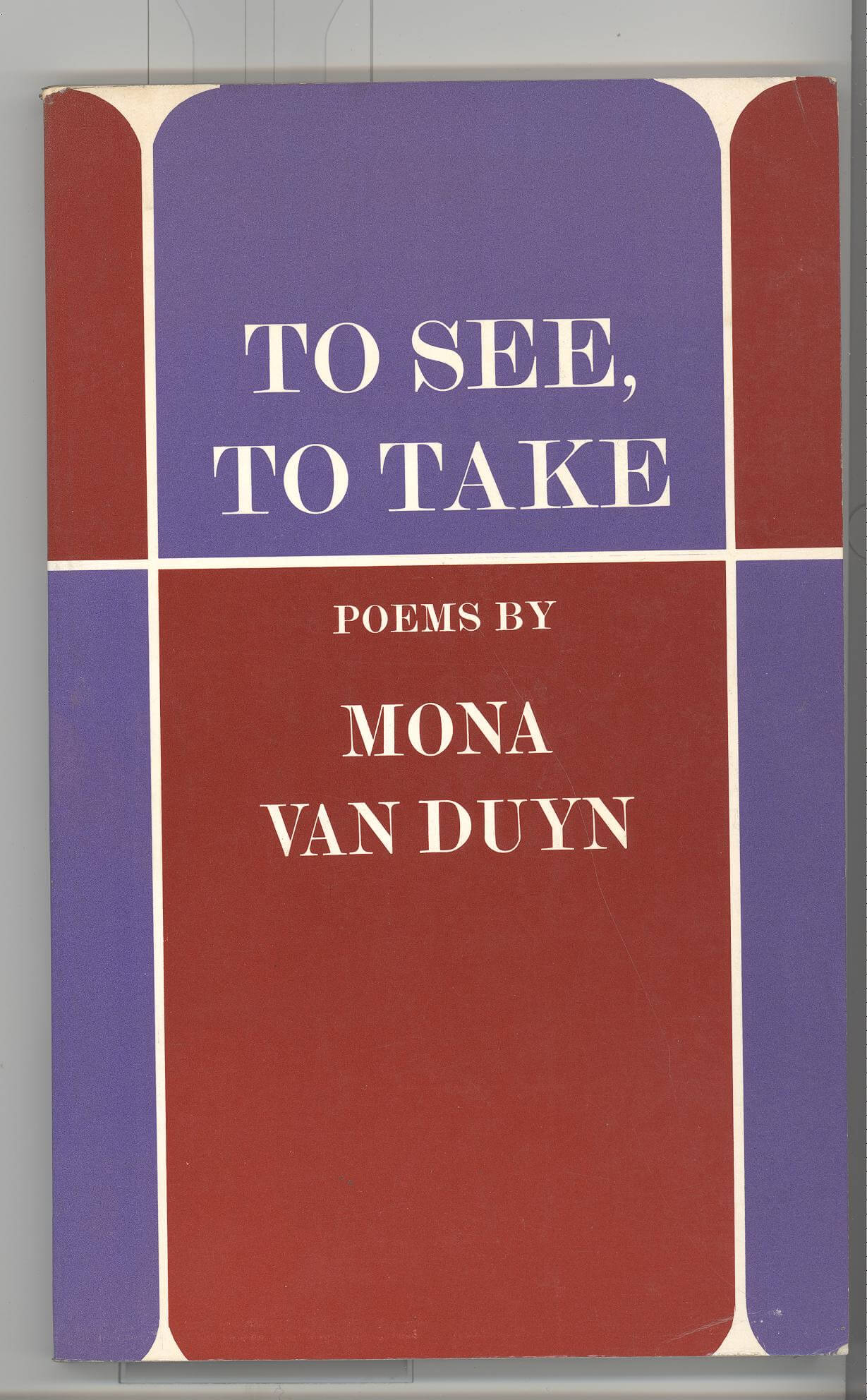 cover of To See To Take by Mona Van Duyn