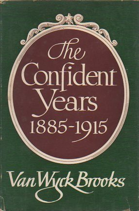 The Confident Years by Van Wyck Brooks book cover