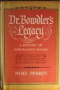 Cover of Dr. Bowdler's Legacy by Noel Perrin