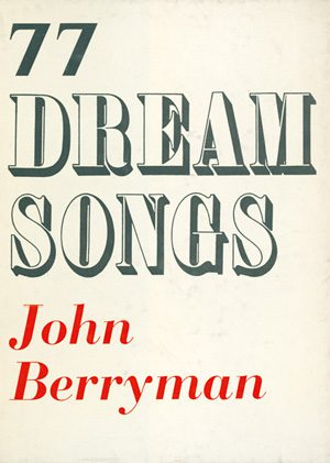 77 Dream Songs by John Berryman book cover