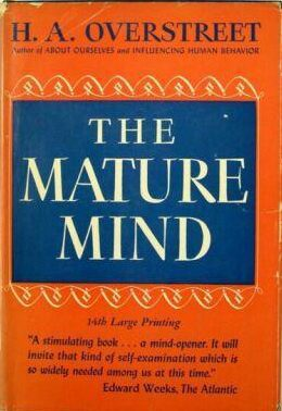 First Edition cover of The Mature Mind by H A Overstreet