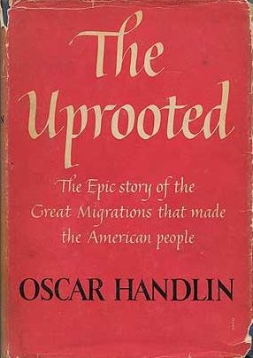 First Edition cover of The Uprooted by Oscar Handlin
