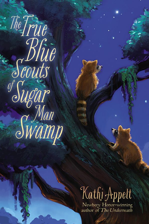 Kathi Appelt's The True Blue Scouts of Sugar Man Swamp book cover
