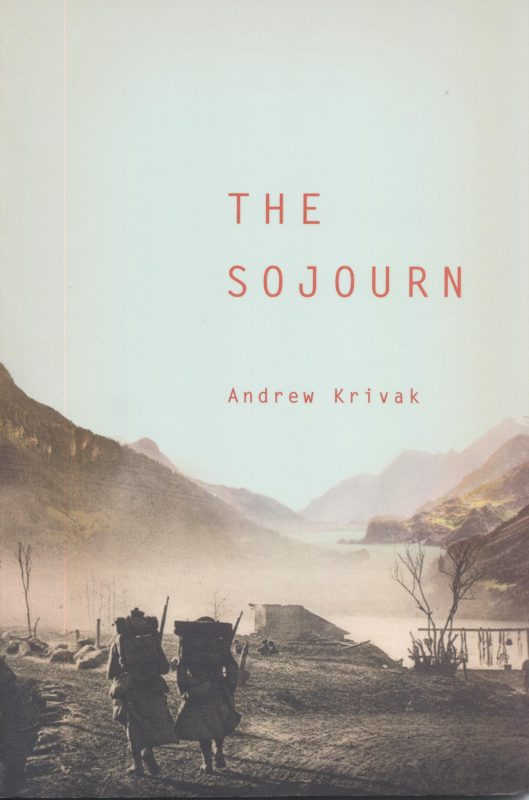 Andrews Krivak, The Sojourn