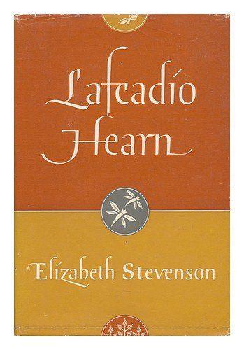 Lafcadio Hearn by Elizabeth Stevenson book cover
