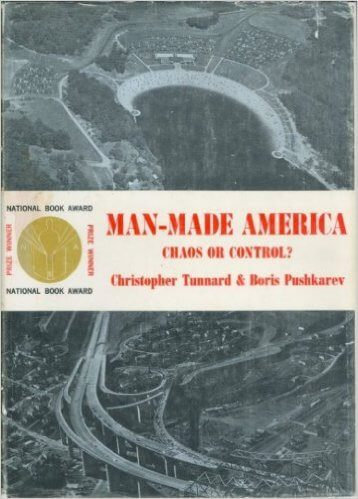 Man-made America by Christopher Tunnard & Boris Pushkarev book cover