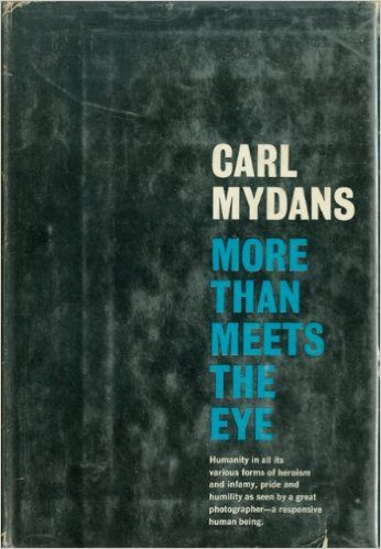 More than Meets the Eye by Carl Mydans book cover