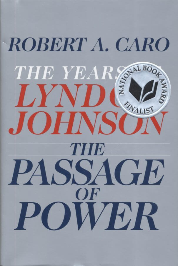 Nonfiction_Caro_The Passage of Power