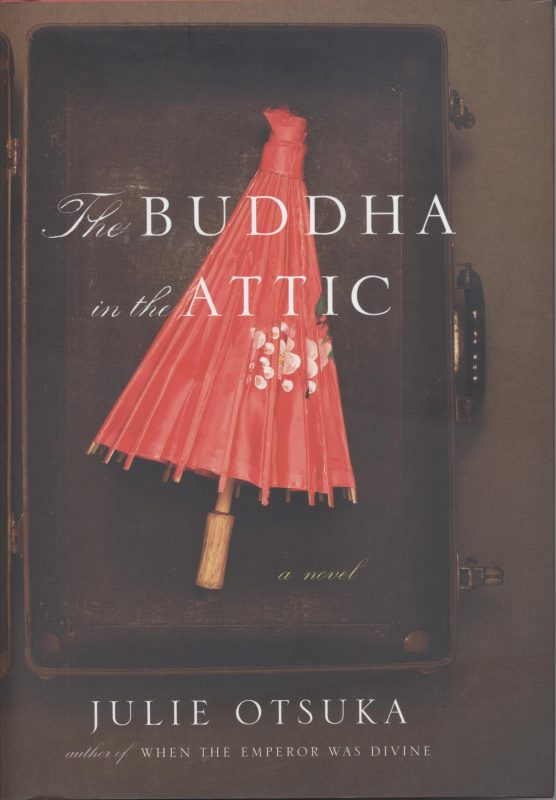The Buddha in the Attic, by Julie Otsuka book cover