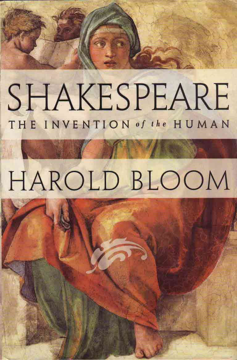 Shakespeare- The Invention of the Human by harold Bloom book cover