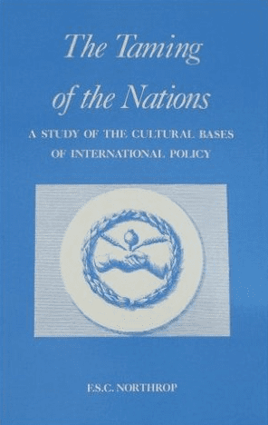 F.S.C. Northrup - The Taming of the Nations