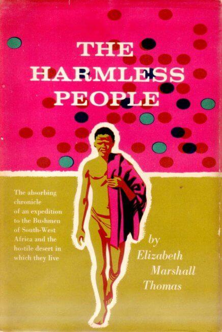 The Harmless People by Elizabeth Marshall Thomas