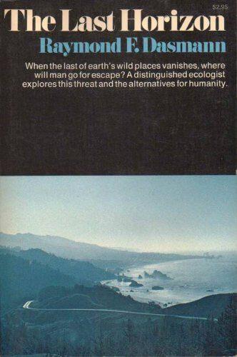 The Last Horizon by R. F. Dasmann book cover