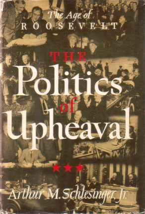The Politics of Upheaval by Arthur M Schlesinger jr book cover