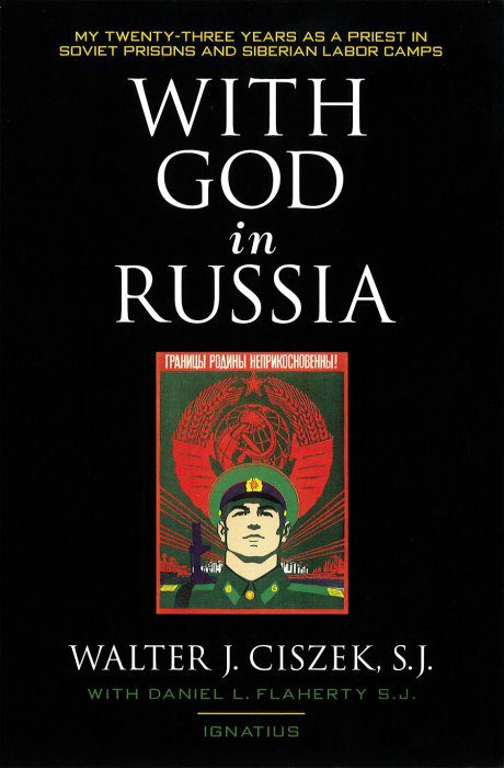 With God in Russia by Walter J Ciszek SJ book cover