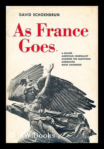 cover of As Frances Goes by David Schoenbrun photo credit M W Books