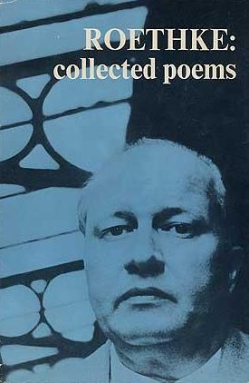 cover of Collected Poems by Theodore Roethke