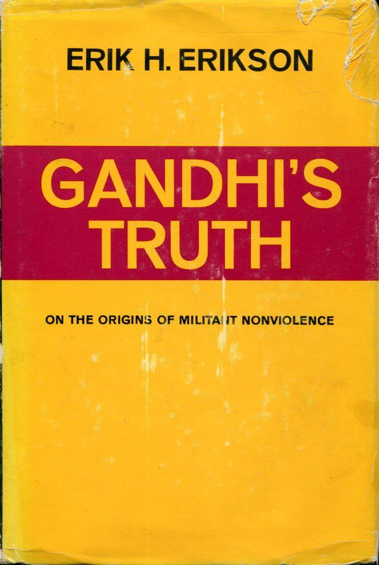 cover of Gandhi's Truth On the Origins of Militant Nonviolence by Erik H Erikson