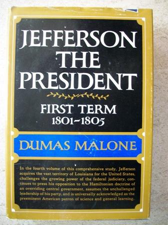 cover of Jefferson the President First Term, 1801-1805 by Dumas Malone