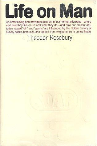 cover of Life on Man by Theodor Rosebury