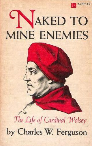 cover of Naked to Mine Enemies by Charles W Ferguson