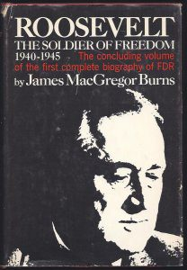 cover of Roosevelt The Soldier of Freedom by James MacGregor Burns