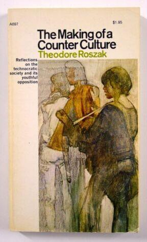 cover of The Making of a Counter Culture by Theodore Roszak
