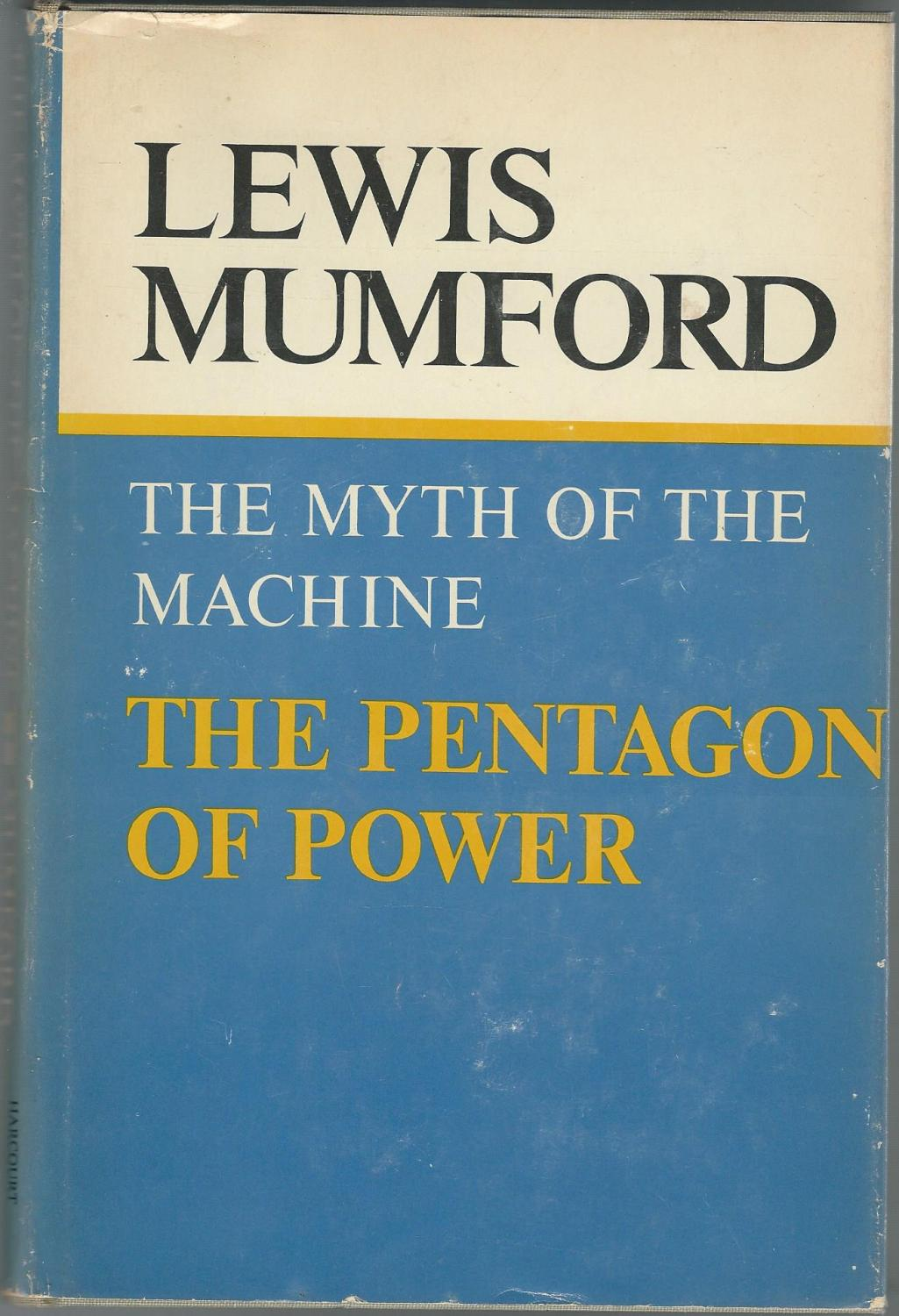 cover of The Myth of the Machine The Pentagon of Power by Lewis Mumford