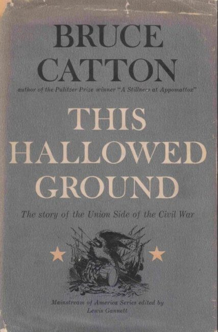 cover of This Hallowed Ground by Bruce Catton