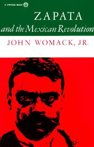 cover of Zapata and the Mexican Revolution by John Womack