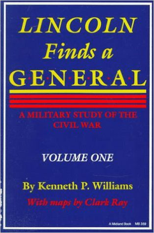First edition cover of Lincoln Finds a General by kenneth p williams