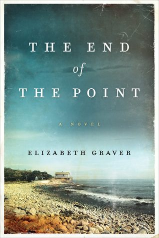 The End of the Point by Elizabeth Graver book cover