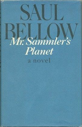 cover of Mr Sammler's Planet by Saul Bellow