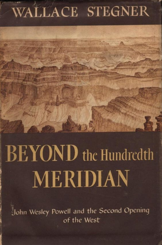 first edition cover of Beyonc the Hundredth Meridian by Wallace Stegner