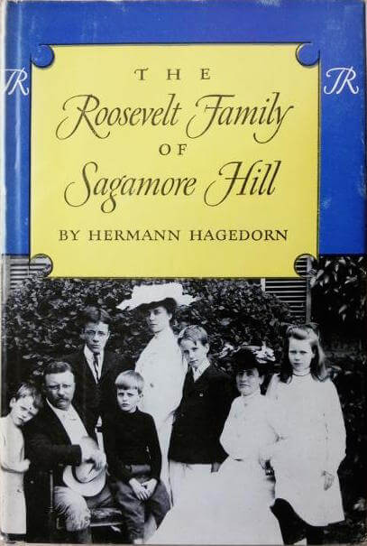 first edition cover of The Roosevelt Family of Sagamore Hill by Hermann Hagedorn