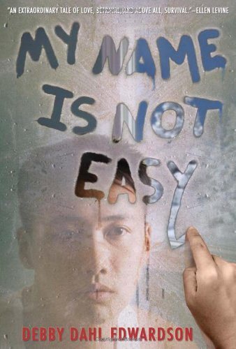Edwardson's My Name Is Not Easy book cover