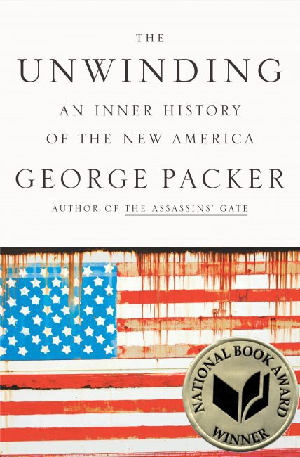 The Unwinding, by George Packer Book cover