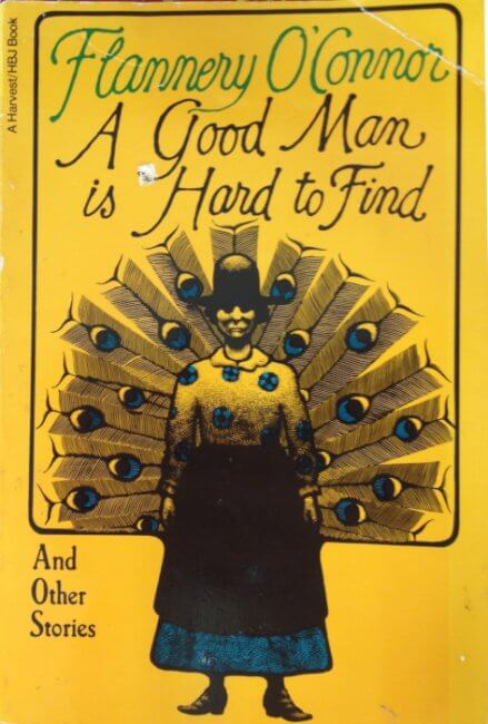 cover of A Good Man is Hard to Find by Flannery O'Connor