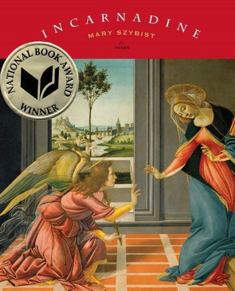 Incarnadine by Mary Szybist book cover