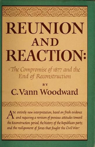 cover of reunion and reaction by c vann woodward.jpg