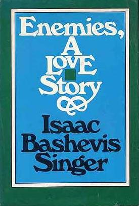 cover of Enemies, A Love Story by Isaac Bashevis Singer