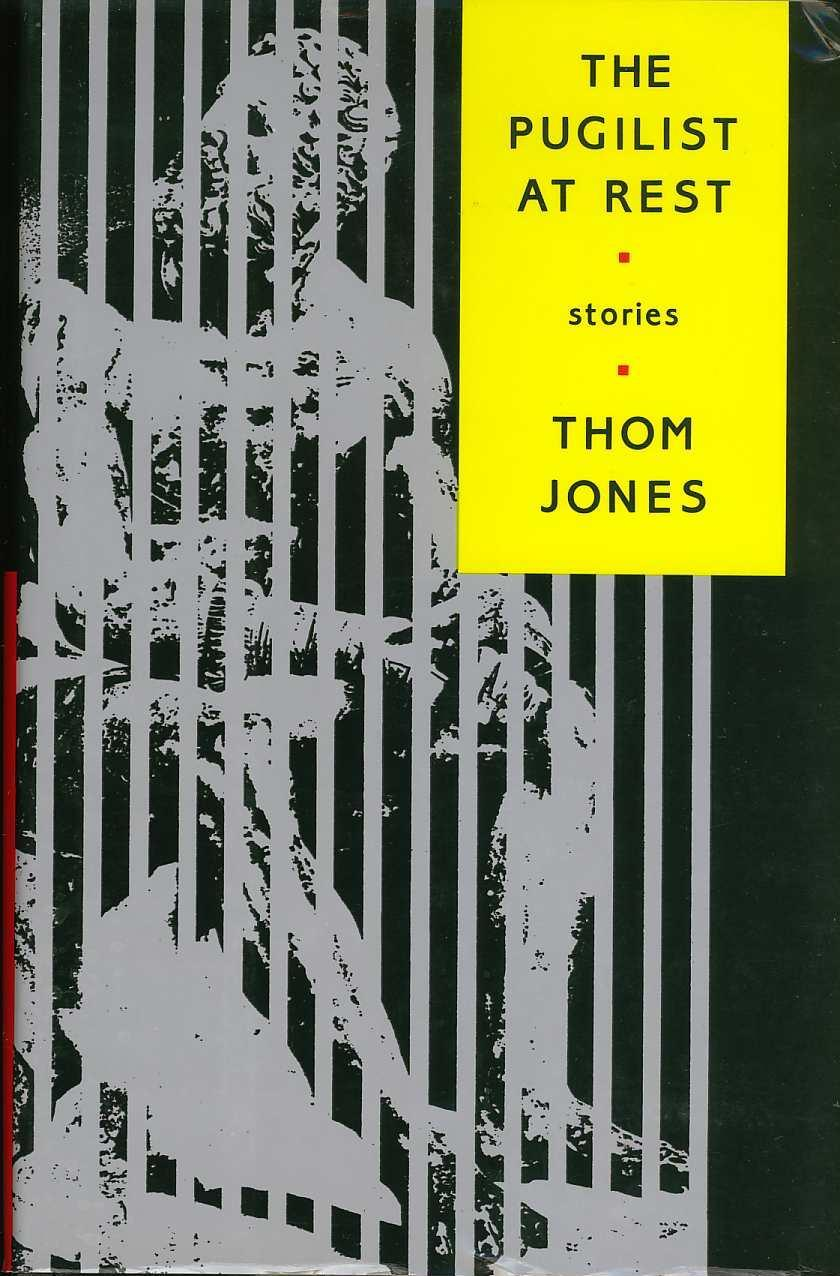 The Pugilist at Rest by thom jones book cover
